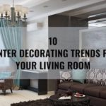10 Winter Decorating Trends for Your Living Room